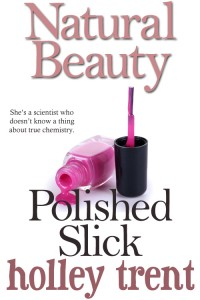 Polished Slick by Holley Trent