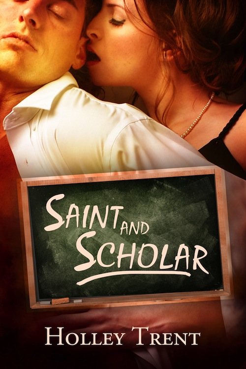 Saint and Scholar by Holey Trent