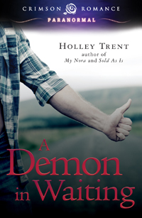 A Demon in Waiting paranormal romance by Holley Trent