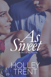 As Sweet Den of Sin novella