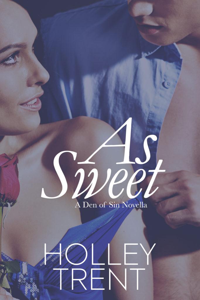 As Sweet Den of Sin novella
