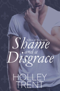 Shame and a Disgrace mm romance Den of Sin