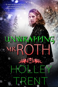 Unwrapping Mr. Roth by Holley Trent