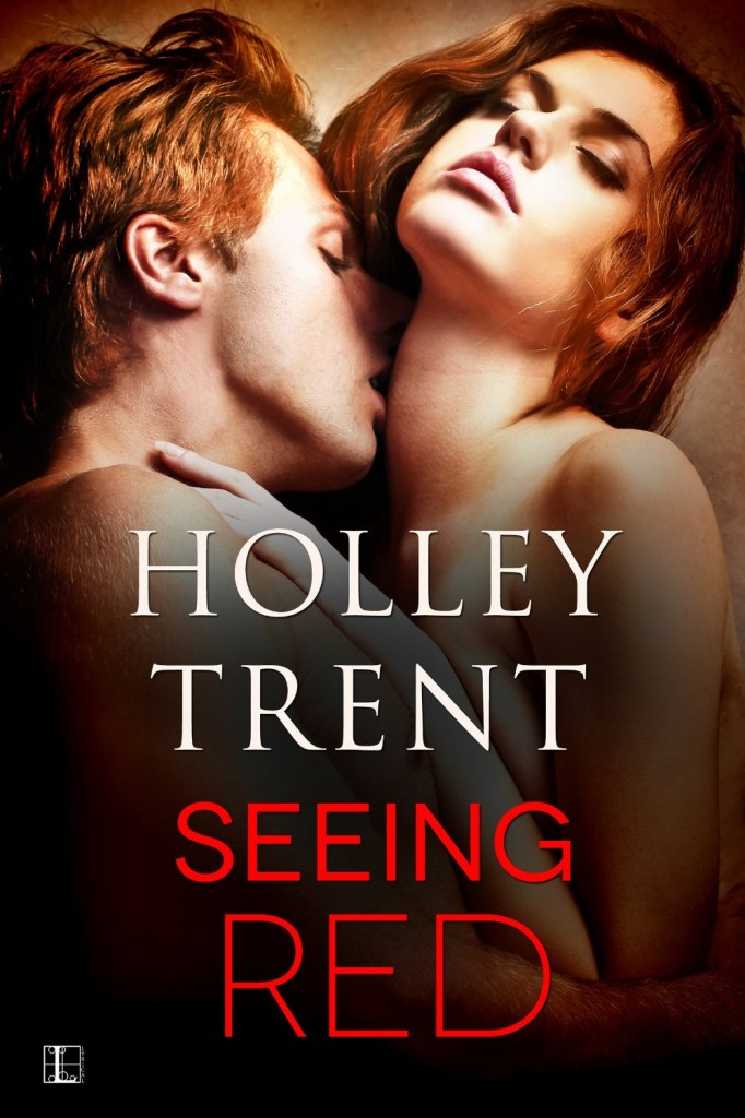 Seeing Red erotic contemporary romance by Holley Trent