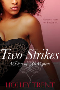 Two Strikes Den of Sin