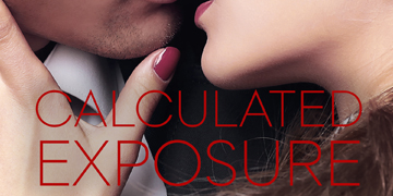 CALCULATED EXPOSURE is back in a 2nd edition