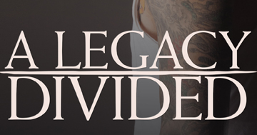 A LEGACY DIVIDED is out now!