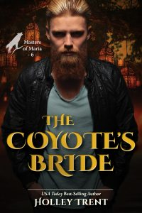 Cover of The Coyote's Bride by Holley Trent Blond-haired bearded man in black leather jacket over golden night background
