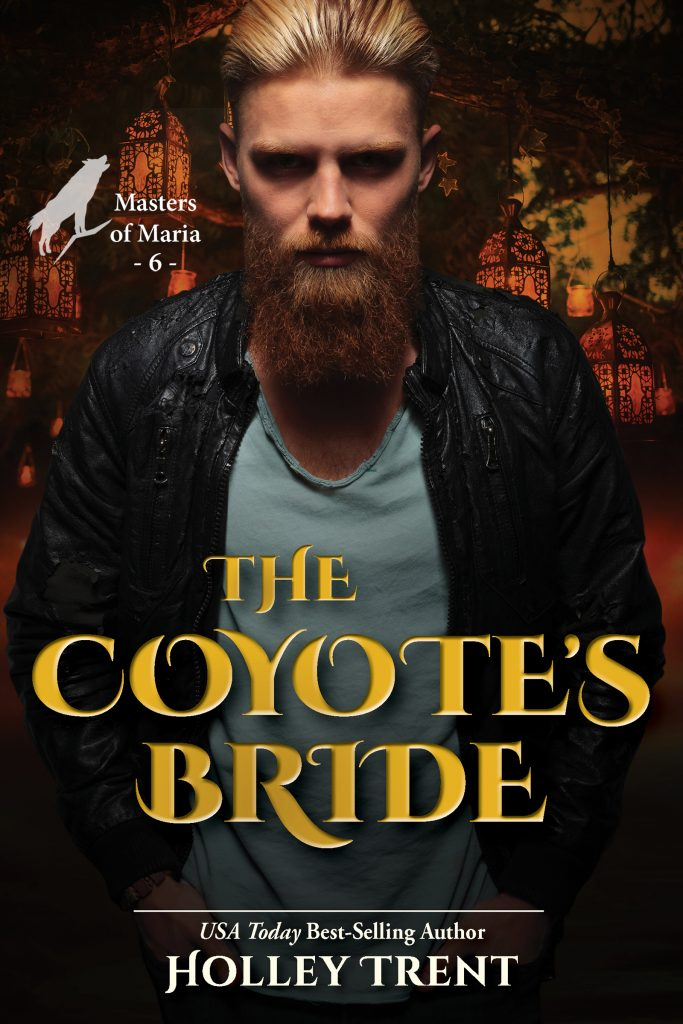 Cover of The Coyote's Bride by Holley Trent Blond-haired beadered man in black leatehr jacket over golden night background
