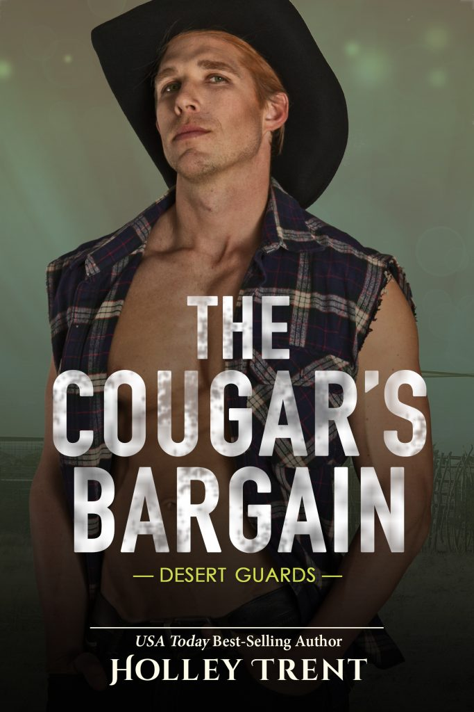 The cover of The Cougar's Bargain by Holley Trent, features a man with open shirt and black cowboy hat over misty background