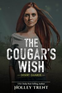 Cover of The Cougar's Wish by Holley Trent features redheaded woman over misty desert background