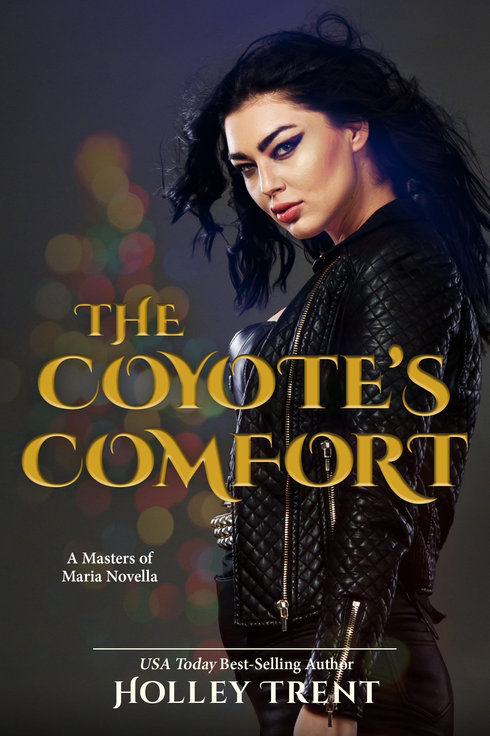 Cover art for The Coyote's Comfort by Holley Trent. Features a dark-haired woman dressed in leather with lit-up holiday tree in distant background.